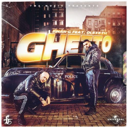 Ghetto von Sinan-G