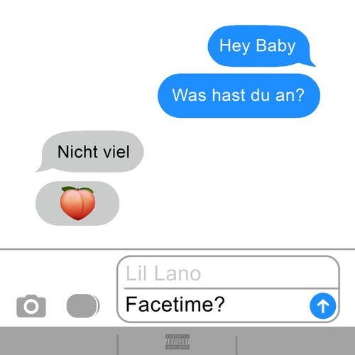 Facetime von Lil Lano