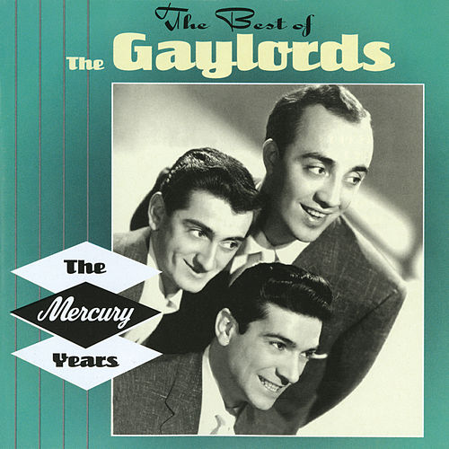 The Best Of The Gaylords de The Gaylords