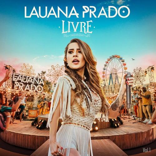 Livre (Ao Vivo Em São Paulo / 2019 / Vol.1) de Lauana Prado