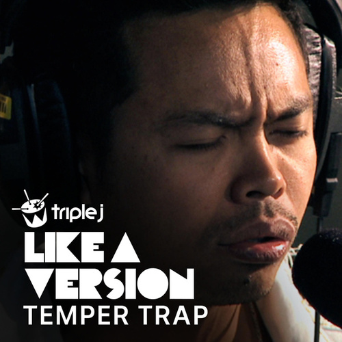 Don't Fight It (triple j Like A Version) di The Temper Trap