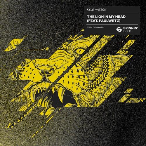 The Lion In My Head (feat. PaulWetz) von Kyle Watson