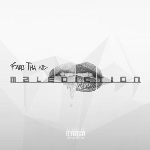 Malediction de Faro Tha Kid