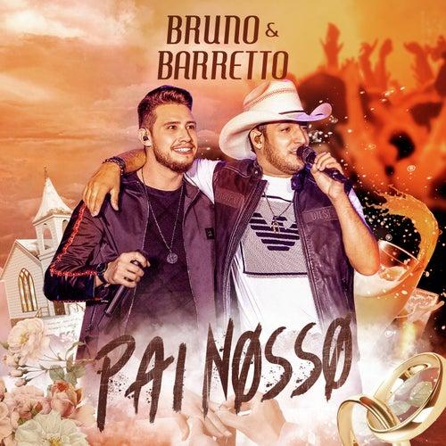Pai Nosso (Ao Vivo) von Bruno & Barretto