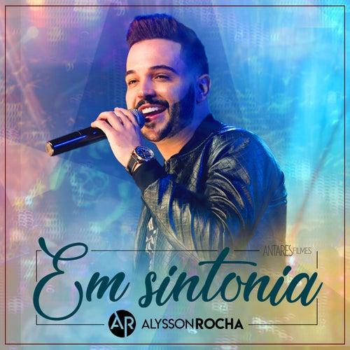 Em Sintonia (Ao Vivo) de Alysson Rocha