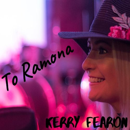 To Ramona by Kerry Fearon