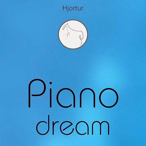 Piano Dream by Hjortur