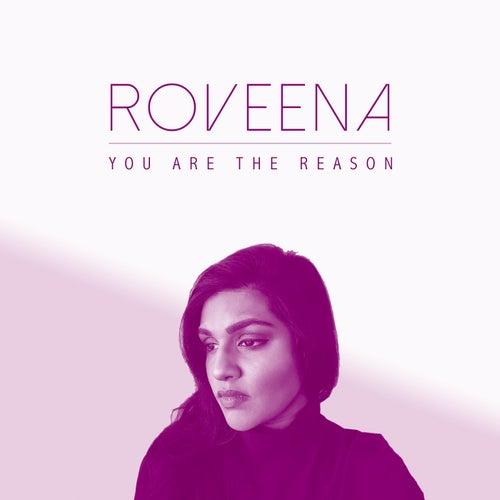 You Are the Reason von Roveena