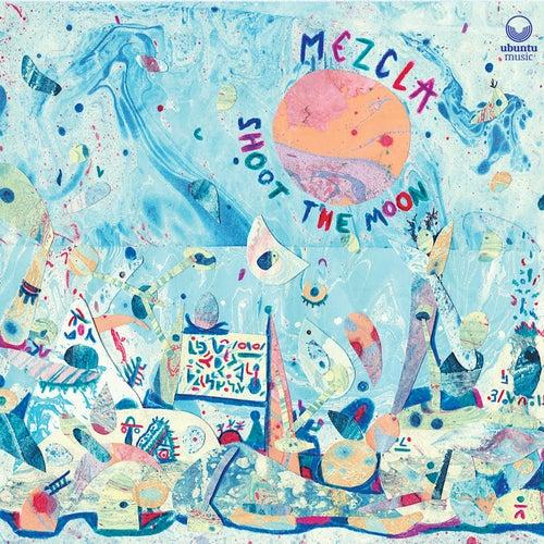 Shoot the Moon de Mezcla