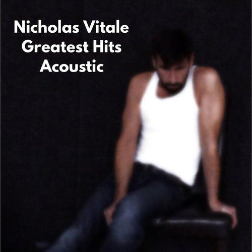 Greatest Hits (Acoustic) de Nicholas Vitale
