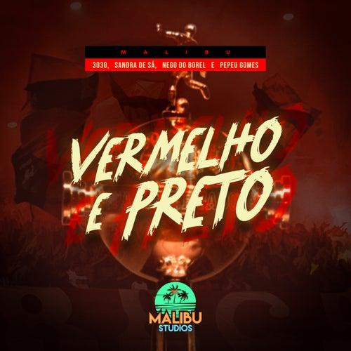 Vermelho E Preto by Malibu, 3030, Sandra De Sá, Nego do Borel & Pepeu Gomes