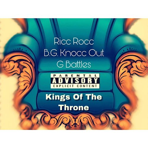 Kings Of The Throne de Ricc Rocc