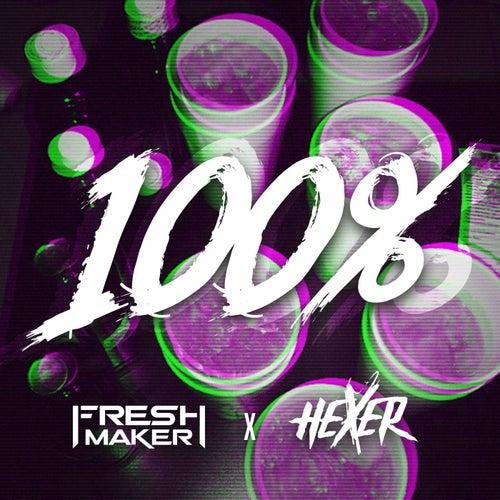 100% von Freshmaker