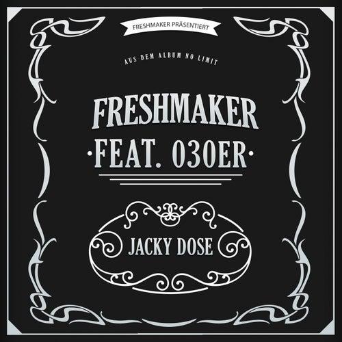 Jacky Dose von Freshmaker