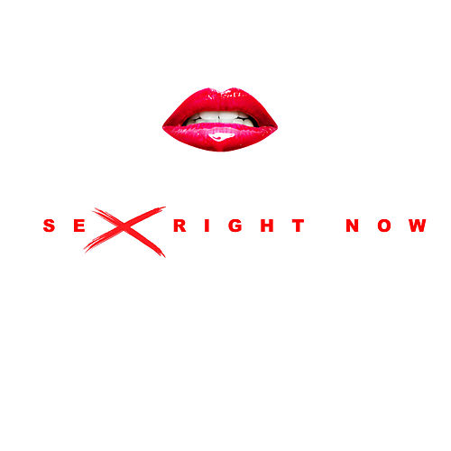 Sex Right Now by Masterroom