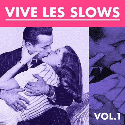 Vive les Slows, Vol. 1 by Gérard Manvussa