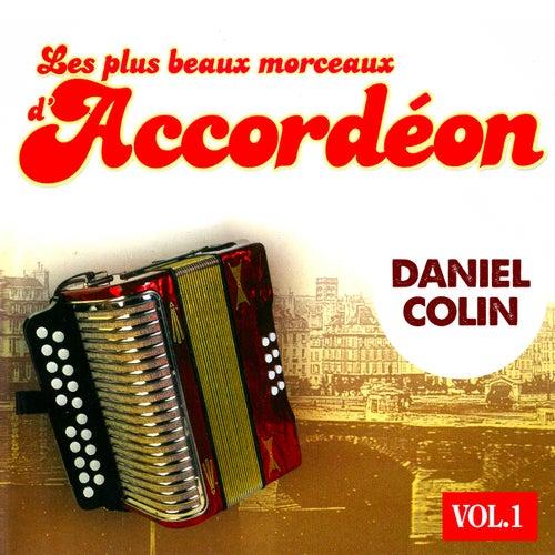 Les plus beaux morceaux d'accordéon, Vol. 1 by Daniel Colin