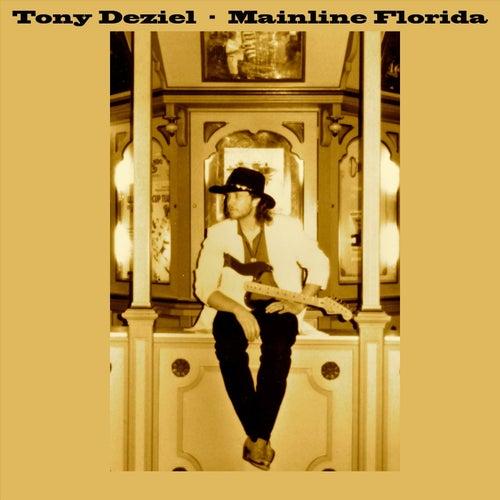 Mainline Florida de Tony Deziel