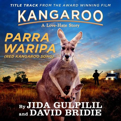 Parra Waripa (Red Kangaroo Song) by David Bridie