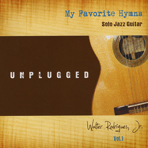 My Favorite Hymns, Vol.1 de Walter Rodrigues  Jr