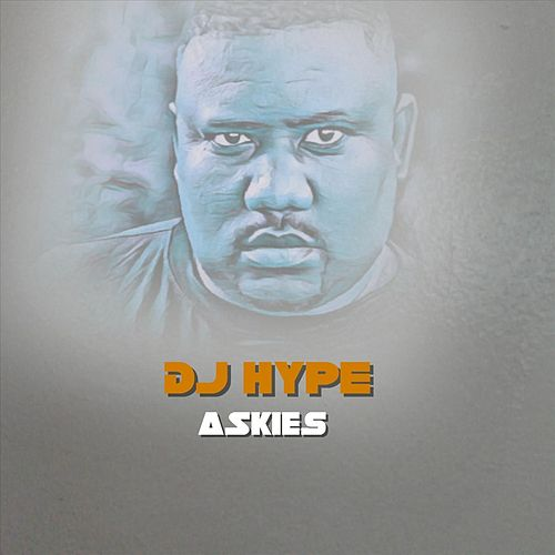 Askies by DJ Hype