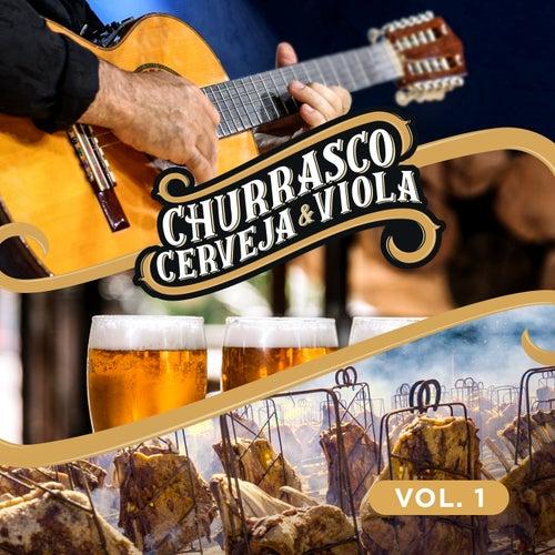 Churrasco, Cerveja e Viola, Vol. 1 (Ao Vivo) de Various Artists
