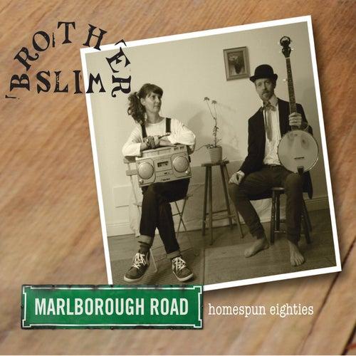 Marlborough Road by Brother Slim