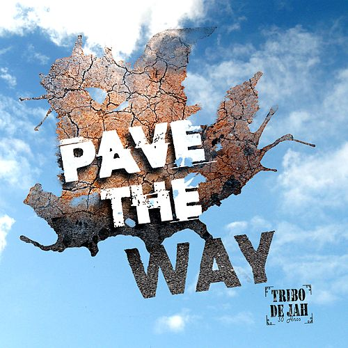 Pave the Way de Tribo de Jah