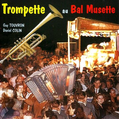 Trompette au bal musette by Daniel Colin