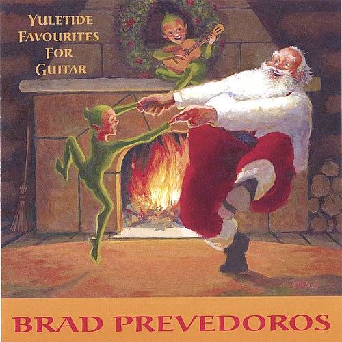 Yuletide Favourites For Guitar by Brad Prevedoros