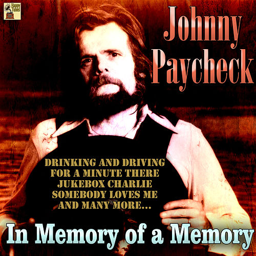 In Memory of a Memory de Johny Paycheck