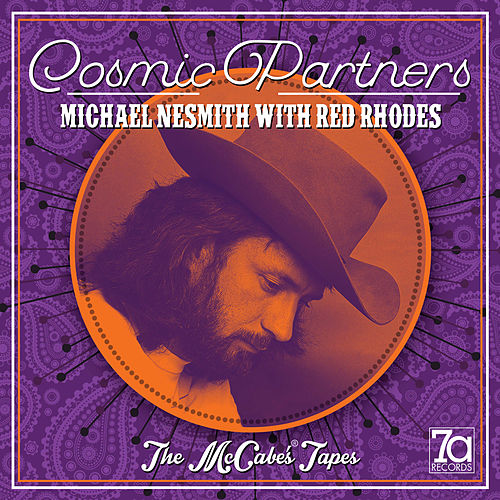 Cosmic Partners - The McCabe's Tapes (Live) by Michael Nesmith