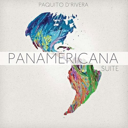 Panamericana Suite by Paquito D'Rivera