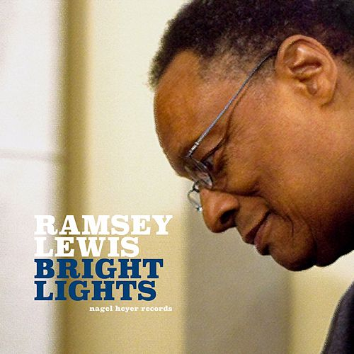 Bright Lights von Ramsey Lewis