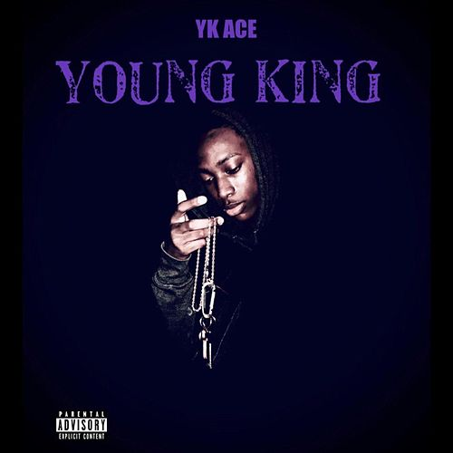 Young King by Yk Ace