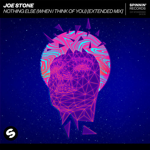 Nothing Else (When I Think Of You) (Extended Mix) de Joe Stone