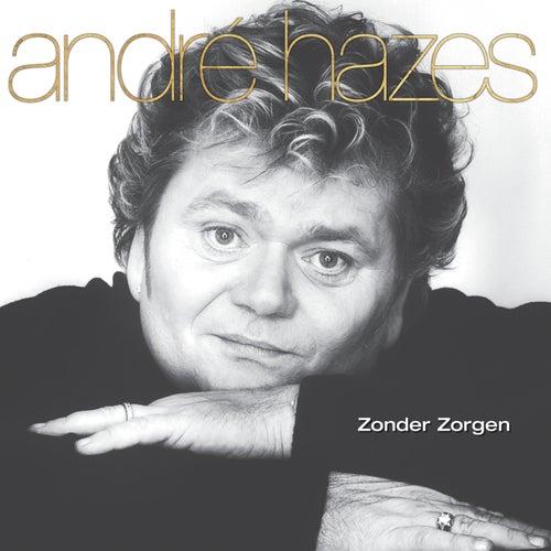 Zonder Zorgen by André Hazes