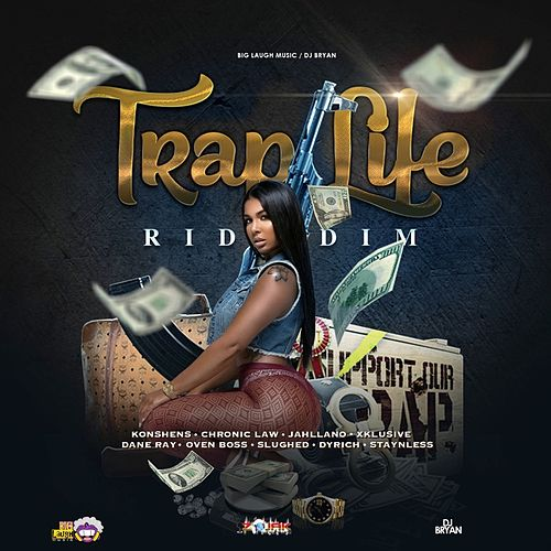 Trap Life Riddim by Various Artists