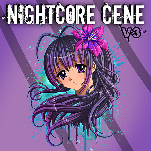 Nightcore Cene: V3 by Nightcore by Halocene