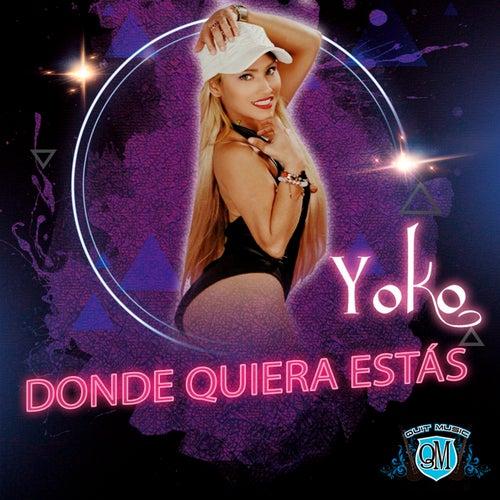 Donde Quiera Estas by Yoko Gomez