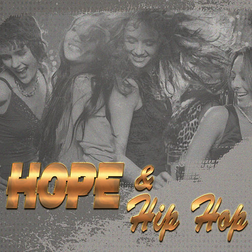 Hope And Hip Hop by Various Artists