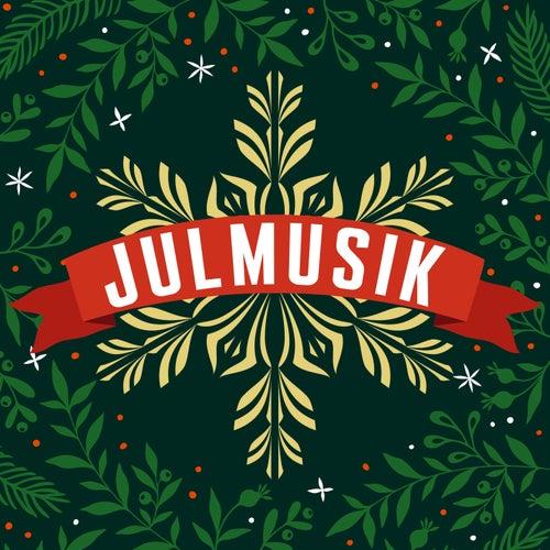 Julmusik - Julsånger för alla by Various Artists