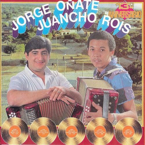 13 Aniversario de Jorge Oñate