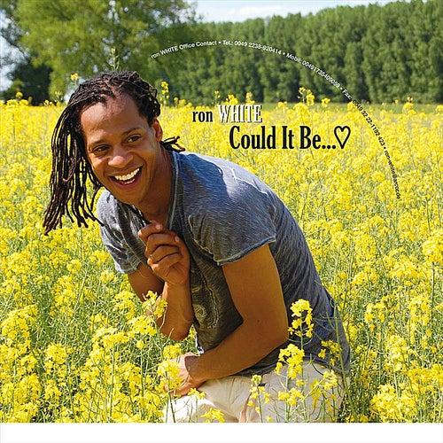 Could It Be - Single de Ron White