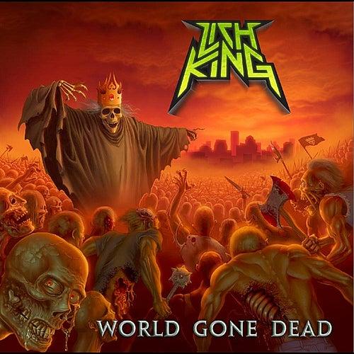 World Gone Dead by Lich King