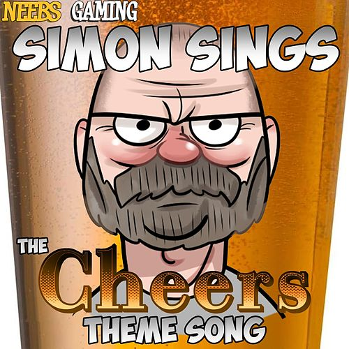 Simon Sings the Cheers Theme Song von Neebs Gaming