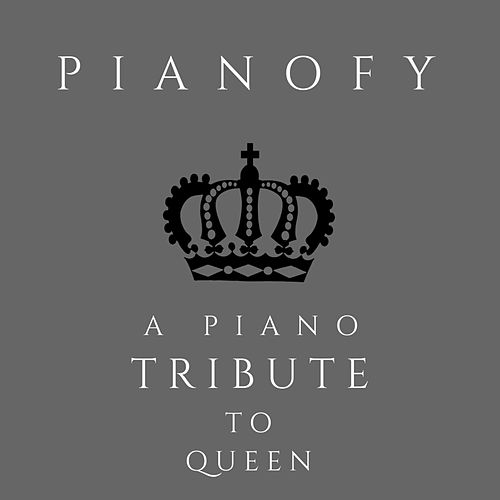 A Piano Tribute to Queen von Pianofy