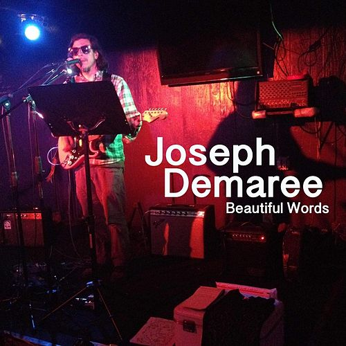 Beautiful Words by Joseph Demaree