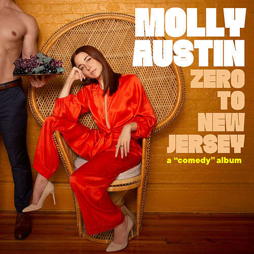 Zero to New Jersey by Molly Austin