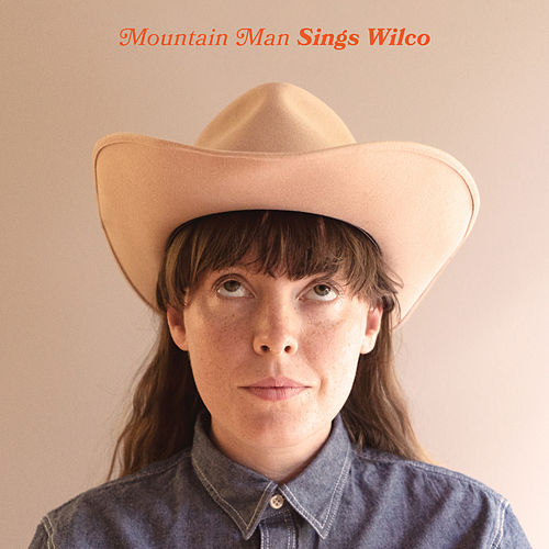 Sings Wilco de Mountain Man